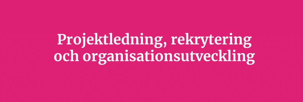 rekrytering projektledning organisationsutveckling hello kommunikationsbyrå